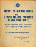Report on Nursing Homes and Health Related Facilities in New York State