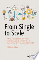 From Single To Scale Book