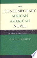 The Contemporary African American Novel Book PDF
