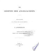 Die gesetze der Angelsachsen: Text und übersetzung