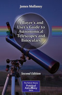 A Buyer's and User's Guide to Astronomical Telescopes and Binoculars [Pdf/ePub] eBook