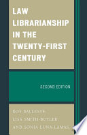 Law Librarianship in the Twenty First Century Book