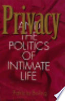 Privacy And The Politics Of Intimate Life Book