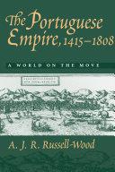 The Portuguese Empire, 1415-1808 Book