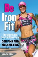 """Be IronFit: Time-Efficient Training Secrets for Ultimate Fitness"" by Don Fink, Melanie Fink"