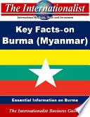 Key Facts On Burma Myanmar