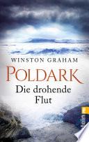 Poldark - Die drohende Flut