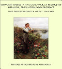 Woman's Work in the Civil War: A Record of Heroism, Patriotism and Patience [Pdf/ePub] eBook