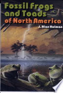 Fossil Frogs and Toads of North America Book
