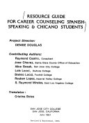 Resource Guide for Career Counseling Spanish speaking   Chicano Students Book