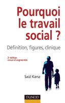 Pdf Pourquoi le travail social ? - 2e éd. Telecharger