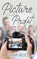 Picture Your Profit