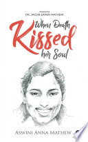 When Death Kissed Her Soul Book
