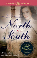 North And South: The Wild And Wanton Edition