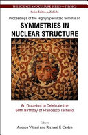 Proceedings of the Highly Specialized Seminar on Symmetries in Nuclear Structure
