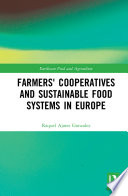 Farmers  Cooperatives and Sustainable Food Systems in Europe