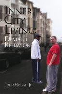Inner City Living: Deviant Behavior