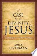 A Case for the Divinity of Jesus Book
