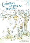 Sometimes Someone We Know Dies