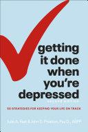 Getting It Done When You're Depressed, 2E Pdf/ePub eBook