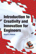 Introduction to Creativity and Innovation for Engineers Book