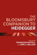 The Bloomsbury Companion to Heidegger