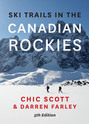Ski Trails in the Canadian Rockies   5th Edition