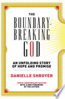 The Boundary Breaking God