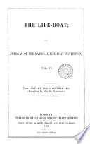 The Life Boat  or Journal of the National Life Boat Institution Book