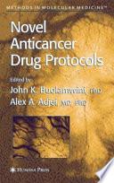 Novel Anticancer Drug Protocols