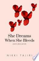 She Dreams When She Bleeds Book