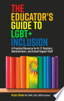 The Educator s Guide to LGBT  Inclusion Book