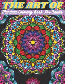 The Art Of Mandala Coloring Book For Adults