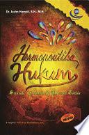 HERMENEUTIKA HUKUM ( Sejarah, Filsafat & Metode Tafsir ) Edisi Revisi