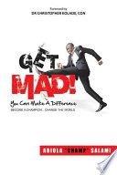 Get Mad   You Can Make a Difference