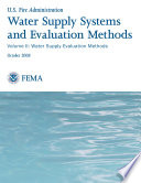Water Supply Systems and Evaluation Methods; Volume II: Water Supply Evaluation Methods