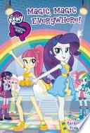 My Little Pony  Equestria Girls  Magic  Magic Everywhere