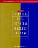 The Technical Data Financial Markets Almanac 1995 Ed