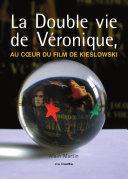 """""""La double vie de Véronique"""", au coeur du film de Kieslowski"""