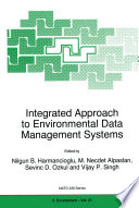 Integrated Approach to Environmental Data Management Systems