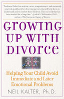 Growing Up with Divorce  Help Yr Child Avoid Immed
