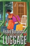 Heavy Burdens with Luggage