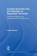 Counter-terrorism and the Detention of Suspected Terrorists