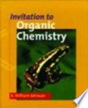 """Invitation to Organic Chemistry"" by Alyn William Johnson"