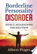 Borderline Personality Disorder  Effect  suggestions and solution
