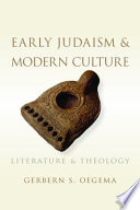 Early Judaism And Modern Culture