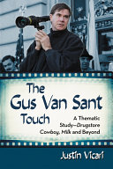 The Gus Van Sant Touch