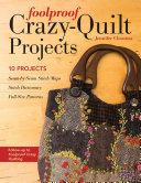 Foolproof Crazy-Quilt Projects Pdf/ePub eBook