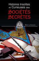 Pdf Histoires insolites et curieuses des sociétés secrètes Telecharger