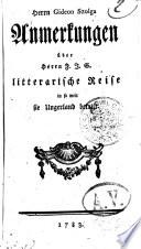 Herrn Gideon Szolga Anmerkungen über Herrn F. J. G. litterarische Reise in so weit sie Ungerland betrift